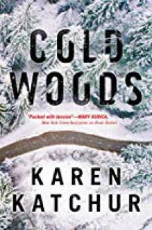 Cold Woods - Karen Katchur