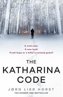 The Katharina Code - Jorn Lier Horst