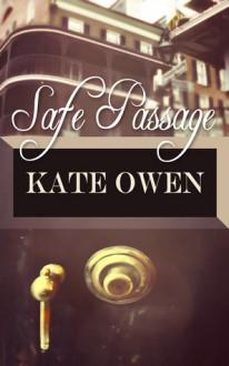 Safe Passage - Kate Owen