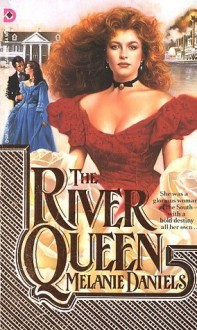 River Queen - Melaine Daniels