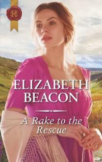 A Rake to the Rescue - Elizabeth Beacon