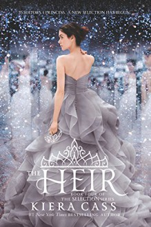 The Heir (The Selection) - Kiera Cass