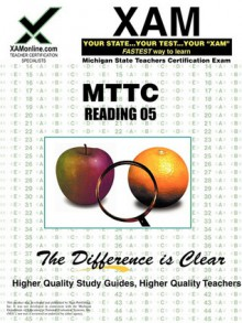 MTTC Reading 05 Teacher Certification Test Prep Study Guide - Sharon Wynne