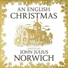 An English Christmas - John Julius Norwich,Various Authors