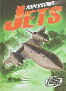 Supersonic Jets - Denny Von Finn