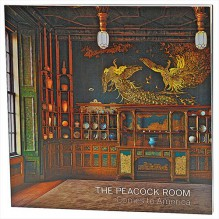 The Peacock Room Comes to America - Lee Glazer