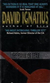 The Bank of Fear - David Ignatius