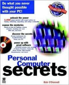 Personal Computer Secerets (... Secrets (IDG)) - Bob O'Donnell
