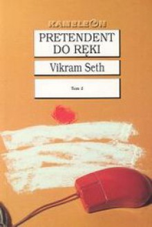 Pretendent do ręki. Tom 2 - Vikram Seth