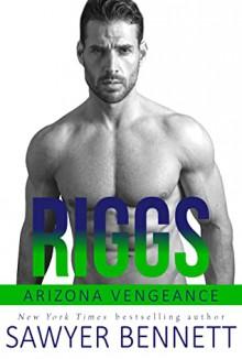 Riggs - Sawyer Bennett