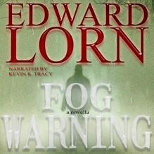 Fog Warning - Edward Lorn,Kevin R. Tracy
