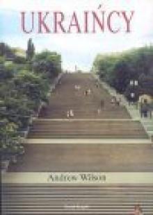Ukraińcy - Andrew Wilson