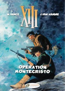 Operation Montecristo (XIII, #15) - Jean Van Hamme, William Vance