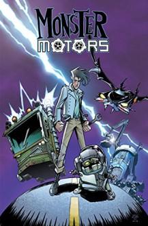Monster Motors - Nick Roche, Brian Lynch