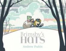 Brimsby's Hats - Andrew Prahin