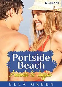 Portside Beach. Amanda und Jayden - Ella Green