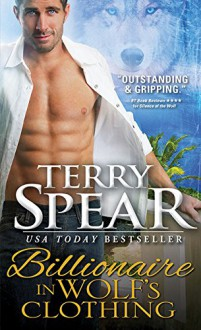 Billionaire in Wolf's Clothing (Billionaire Wolf) - Terry Spear