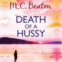 Death of a Hussy - M.C. Beaton, David Monteath
