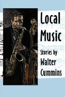 Local Music - Walter Cummins
