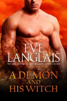 A Demon and His Witch - Eve Langlais