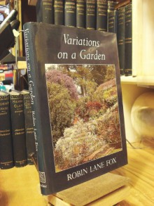 Variations on a Garden - Robin Lane Fox