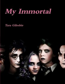 My Immortal - Tara Gilesbie