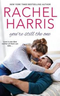 You're Still the One - Rachel Harris