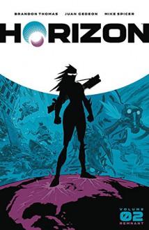 Horizon Volume 2: Remnant - Brandon Thomas