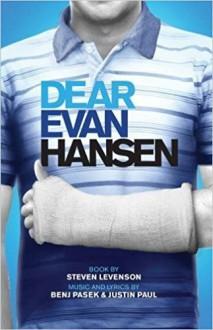 Dear Evan Hansen (TCG Edition) - Steven Levenson,Benj Pasek,Justin Paul