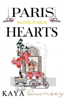 Paris Mends Broken Hearts - Kaya Quinsey