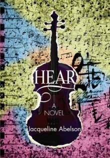 Hear - Jacqueline Abelson