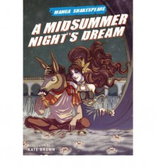 A Midsummer Night's Dream - Richard Appignanesi, Kate Brown, William Shakespeare