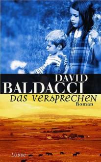Das Versprechen. - David Baldacci