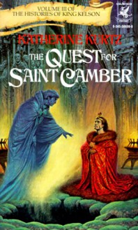 The Quest for Saint Camber - Katherine Kurtz