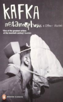 Metamorphosis and Other Stories - Franz Kafka, Michael Hofmann