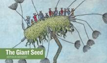The Giant Seed - Arthur Geisert