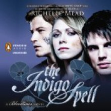 The Indigo Spell - Richelle Mead