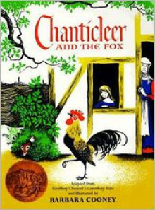 Chanticleer and the Fox - Barbara Cooney, Geoffrey Chaucer
