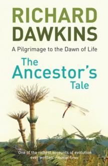 The Ancestor's Tale - Richard Dawkins