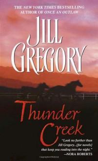 Thunder Creek - Jill Gregory
