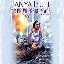 The Privilege Of Peace - Tanya Huff,Marguerite Gavin