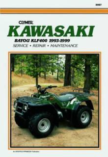 Clymer Kawasaki Bayou Klf400, 1993 1999 - Clymer Publishing