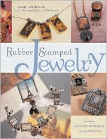 Rubber Stamped Jewelry - Sharilyn Miller