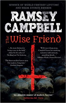 The Wise Friend - Ramsey Campbell