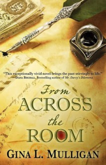 From Across the Room - Gina L. Mulligan