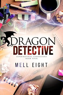 Dragon Detective - Mell Eight