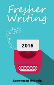 Fresher Writing 2016 - Emma Scattergood