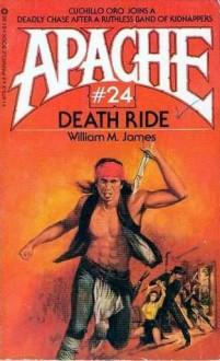 Death Ride - William M. James