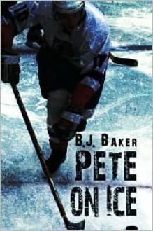 Pete on Ice - B. Baker