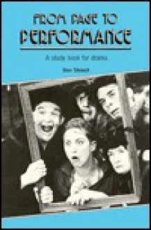 From Page To Performance: A Study Book For Drama - Don Shiach